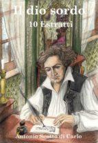 Il dio sordo - 10 Estratti (ebook)