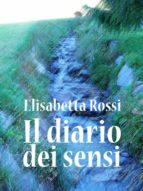Il diario dei sensi (ebook)