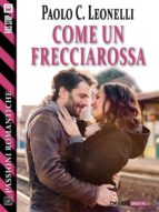 Come un Frecciarossa (ebook)