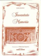 Incantate memorie (ebook)