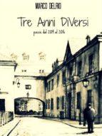 Tre Anni DiVersi (ebook)