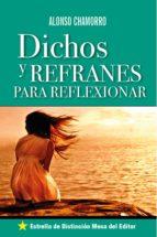 Dichos y Refranes para Reflexionar (ebook)