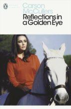 Reflections in a Golden Eye (ebook)