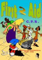 First 2 Aid C.P.R. (ebook)