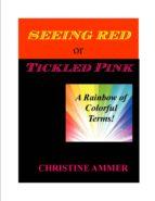 Seeing Red or Tickled Pink (ebook)