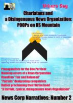 Charlatans and a Disingenuous News Corporation: (ebook)