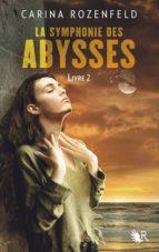 La Symphonie des abysses - Livre 2 (ebook)