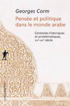 Pensée et politique dans le monde arabe (ebook)