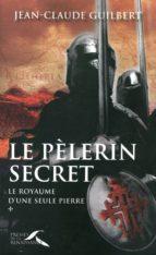 Le pèlerin secret (ebook)