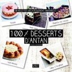 100 % meilleurs desserts d'antan (ebook)
