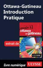 Ottawa-Gatineau - Introduction Pratique (ebook)