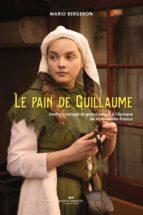 Le pain de Guillaume (ebook)