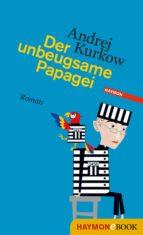 Der unbeugsame Papagei (ebook)