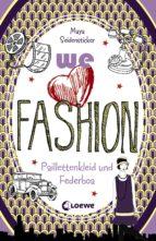 we love fashion 3 - Paillettenkleid und Federboa (ebook)