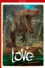 Love 04: Die Dinosaurier (ebook)