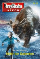 Arkon 10: Hüter der Gedanken (ebook)