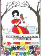 Snow White at the court of prince Blue (ebook)