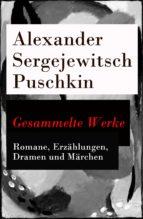 Gesammelte Werke - Romane, Erzählungen, Dramen und Märchen (ebook)