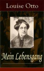 Mein Lebensgang (Vollständige Ausgabe) (ebook)