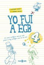 Yo fui a EGB 4 (ebook)