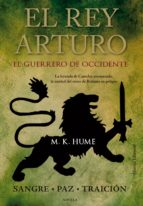 El rey Arturo (II). El Guerrero de Occidente (ebook)