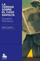 La verdad sobre el caso Savolta (ebook)