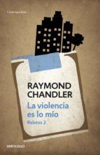 La violencia es lo mío (ebook)