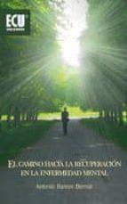El camino hacia la recuperación en la enfermedad mental (ebook)
