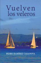 Vuelven los veleros (ebook)
