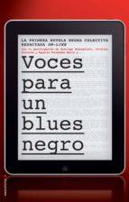 Voces para un blues negro (ebook)