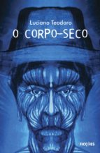 O Corpo-seco (ebook)