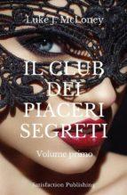 Il Club dei piaceri segreti (ebook)