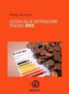 Guida alle detrazioni fiscali 2013 (ebook)