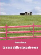 La casa dallo steccato rosa (ebook)