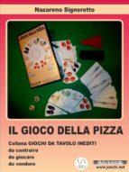 Il gioco della pizza. (ebook)