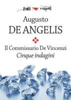 Il commissario De Vincenzi. Cinque indagini (ebook)