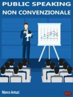 Public Speaking non convenzionale (ebook)