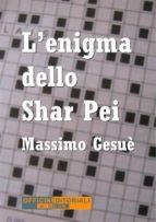 L'enigma dello Shar Pei (ebook)