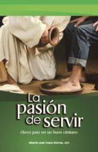 La pasión de servir (ebook)