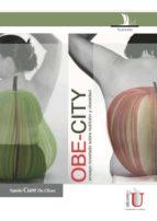 Obe-city, ensayo novelado sobre nutrición y obesidad (ebook)