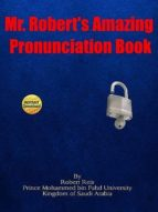 Mr. Robert's Amazing Pronunciation Book (ebook)