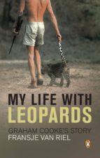 My Life With Leopards - Graham Cooke's Story (ebook)