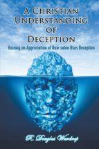 A Christian Understanding of Deception (ebook)