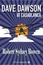 Dave Dawson at Casablanca (ebook)
