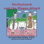 Smileytooth & Plaque Attack (ebook)