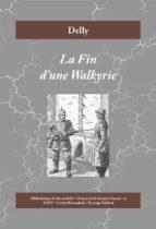La Fin d'une Walkyrie (ebook)