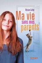 Ma vie sans mes parents (ebook)