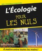L'Ecologie Pour les Nuls (ebook)