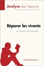 Réparer les vivants de Maylis de Kerangal (Fiche de lecture) (ebook)