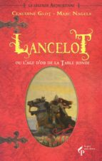 Lancelot ou l'âge d'or de la Table ronde (ebook)